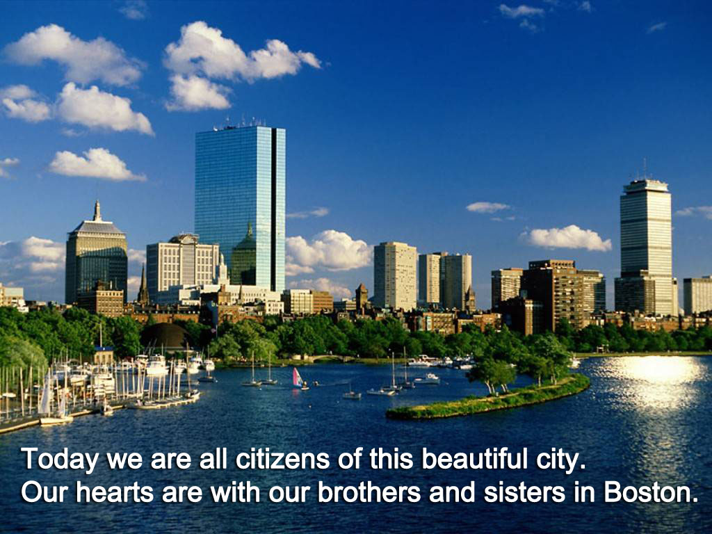 Today we are all citizens of Boston