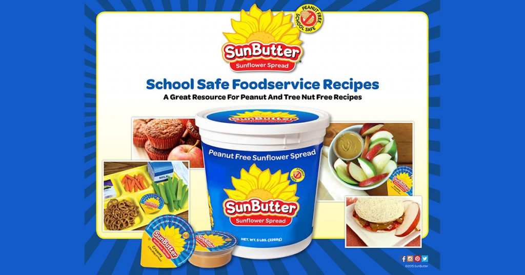 Sunbutter publishes nut free recipe book for school food services these recipes can be safely prepared at schools for kids with peanut and tree nut allergies forumfinder Choice Image