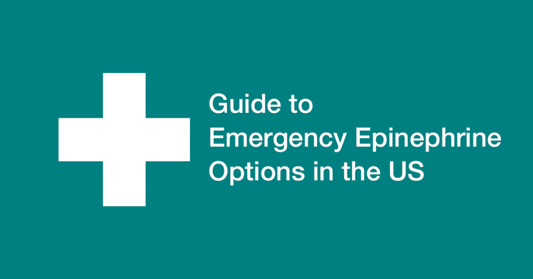 Guide to Emergency Epinephrine Options in the US